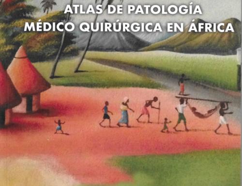 PUBLICACIÓN DEL ATLAS DE PATOLOGÍAMÉDICO QUIRÚRGICA EN ÁFRICA